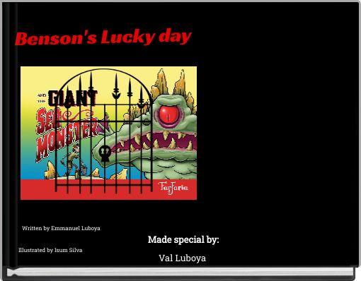 Benson's Lucky day