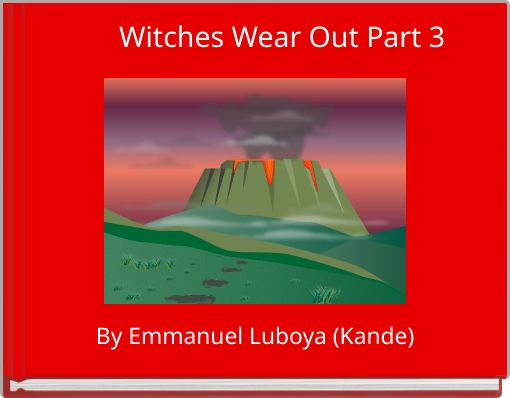 Witches Wear Out Part 3