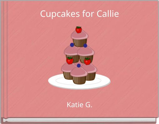 Cupcakes for Callie