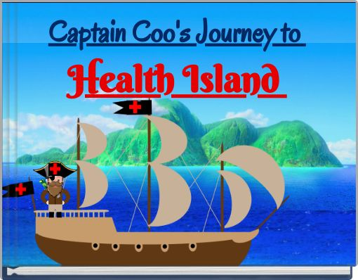 Captain Coo's Journey to Health Island