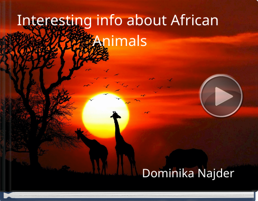 Book titled 'Interesting info about African Animals'