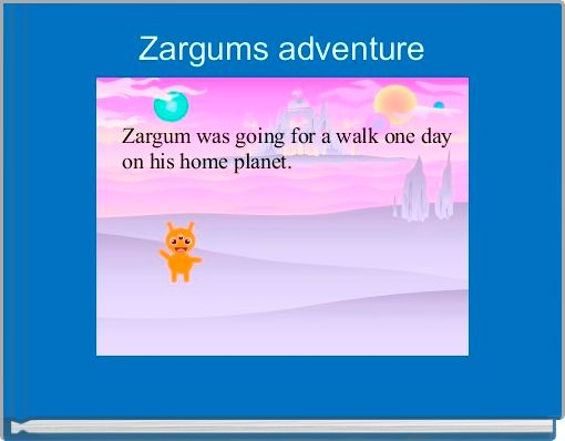Zargums adventure