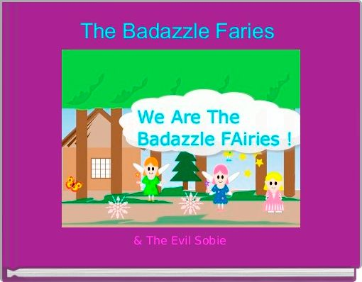 The Badazzle Faries