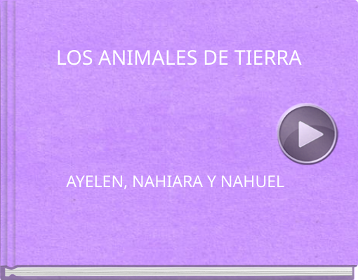 Book titled 'LOS ANIMALES DE TIERRA'