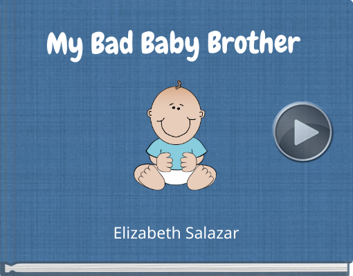 Book titled 'My Bad Baby Brother'