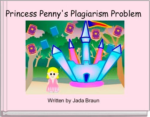 Princess Penny's Plagiarism Problem