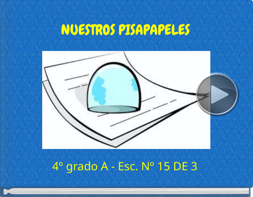 Book titled 'NUESTROS PISAPAPELES'