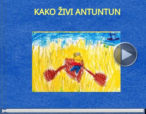 Book titled 'KAKO ŽIVI ANTUNTUN'