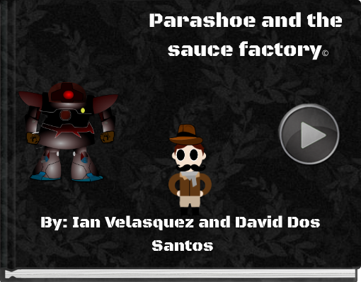 Book titled 'Parashoe and the sauce factory©'
