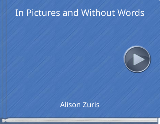 Book titled 'In Pictures and Without Words'