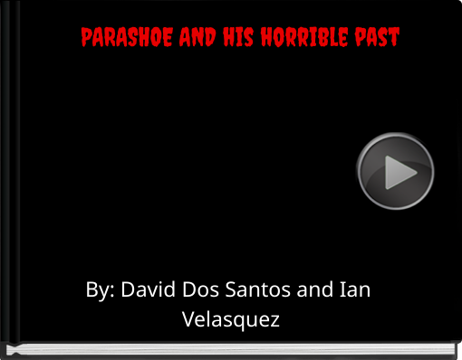 Book titled 'PARASHOE AND his horrible past'