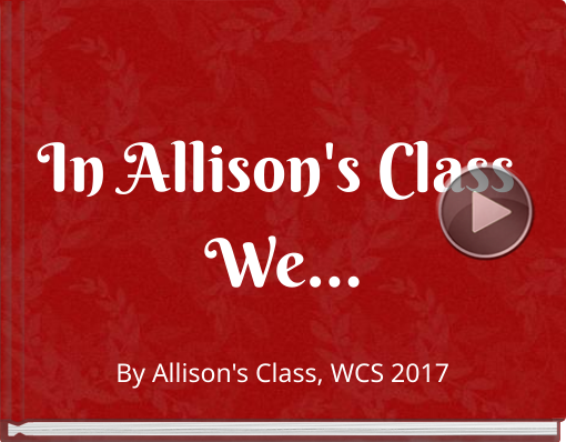 Book titled 'In Allison's Class We...'