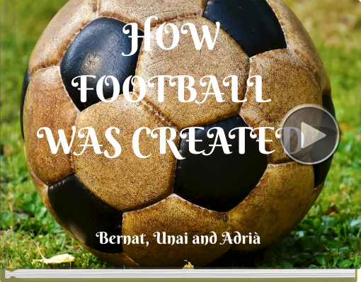 Book titled 'HOW FOOTBALL WAS CREATED'