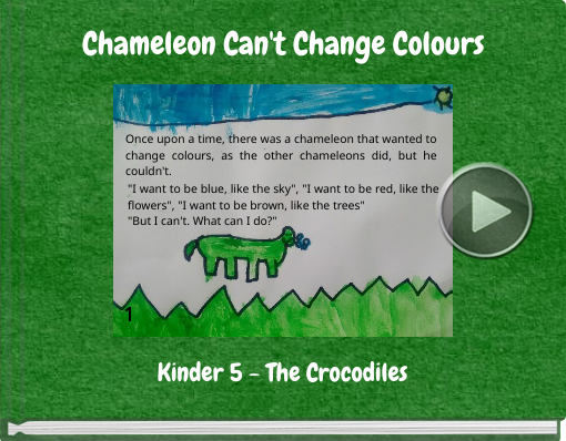 Book titled 'Chameleon Can't Change Colours'