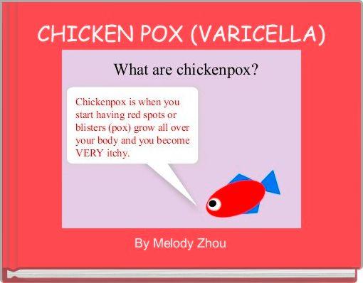 CHICKEN POX (VARICELLA)