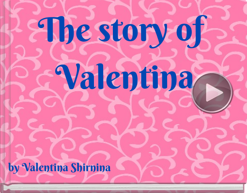 Book titled 'The story of Valentina'