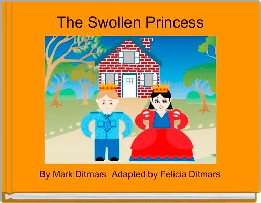 The Swollen Princess
