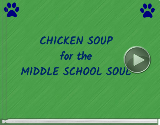 Book titled 'CHICKEN SOUPfor the MIDDLE SCHOOL SOUL'