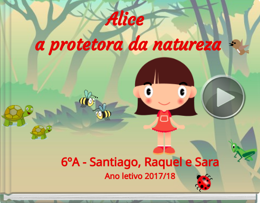 Book titled 'Alice a protetora da natureza'