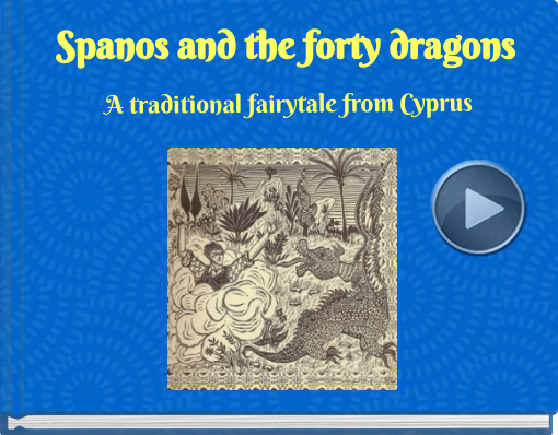 Book titled 'Spanos and the forty dragons'