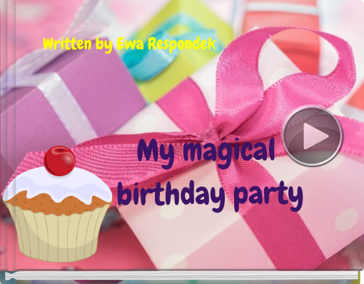 Book titled 'My magical birthday party'