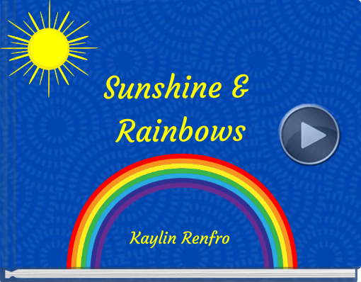 Book titled 'Sunshine & Rainbows'