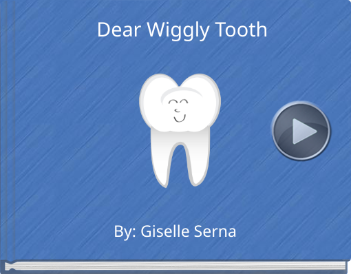 Book titled 'Dear Wiggly Tooth'