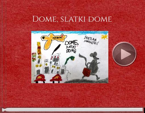 Book titled 'Dome, slatki dome'