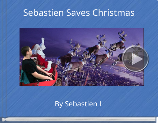 Book titled 'Sebastien Saves Christmas'