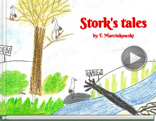 Book titled 'Stork's talesby T. Marcinkowski'