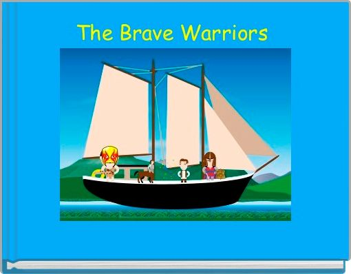 The Brave Warriors