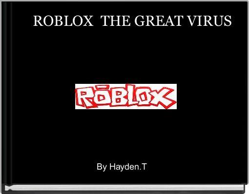ROBLOX  THE GREAT VIRUS