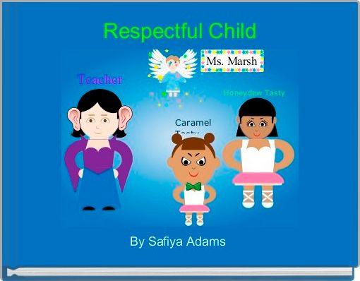 Respectful Child