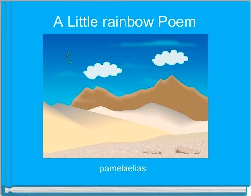 A Little rainbow Poem