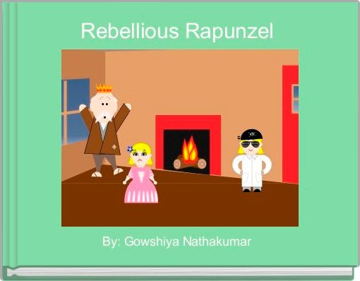 Rebellious Rapunzel