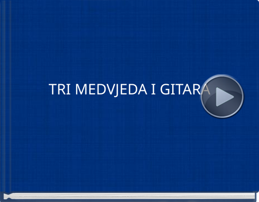 Book titled 'TRI MEDVJEDA I GITARA'