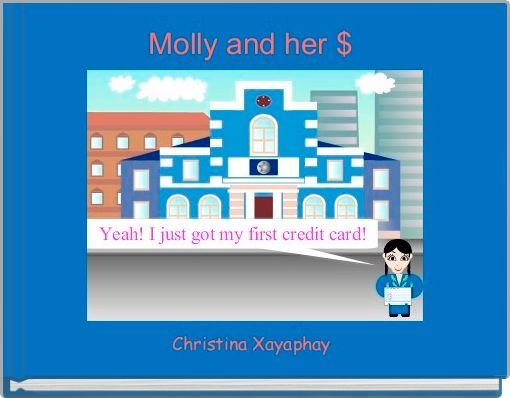 Molly and her $