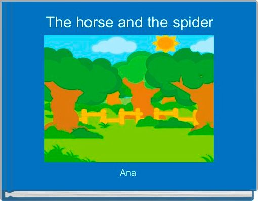 The horse and the spider