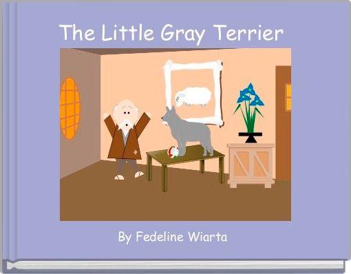 The Little Gray Terrier