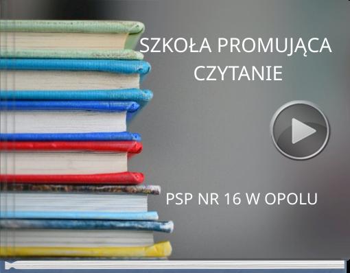 Book titled 'SZKOŁA PROMUJĄCA CZYTANIE'
