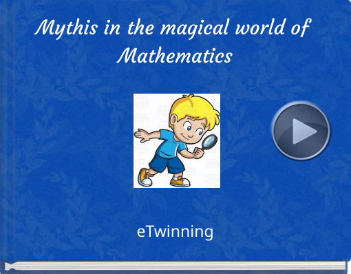 Book titled 'Mythis in the magical world of Mathematics'