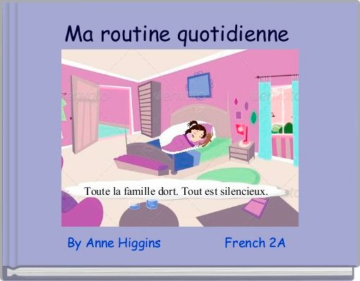 Ma routine quotidienne