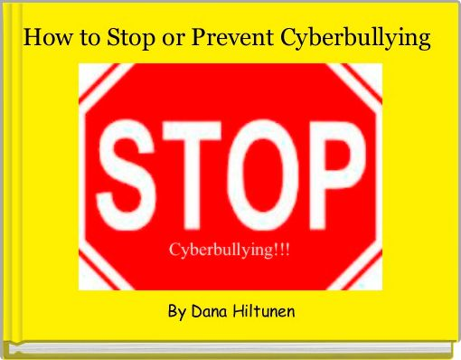 How to Stop or Prevent Cyberbullying