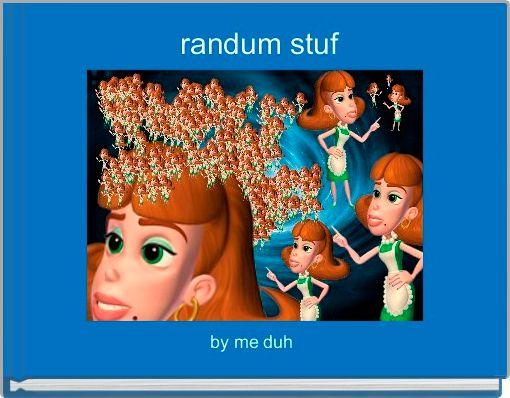randum stuf