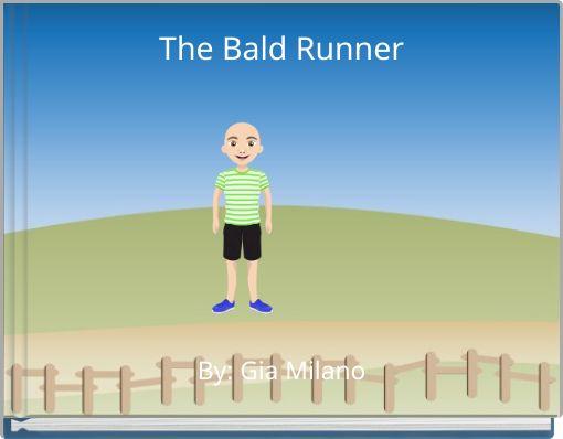 The Bald Runner