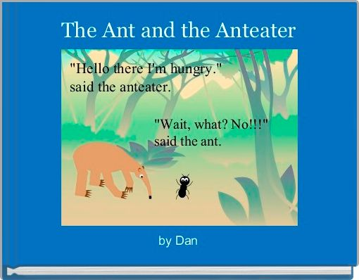 The Ant and the Anteater