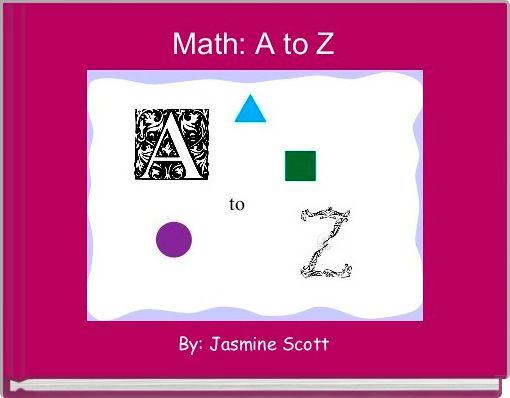 Math: A to Z