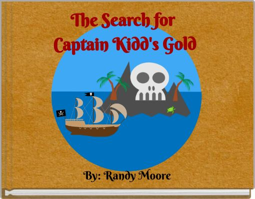The Search forCaptain Kidd's Gold