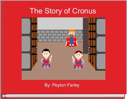 The Story of Cronus