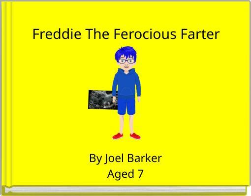 Freddie The Ferocious Farter